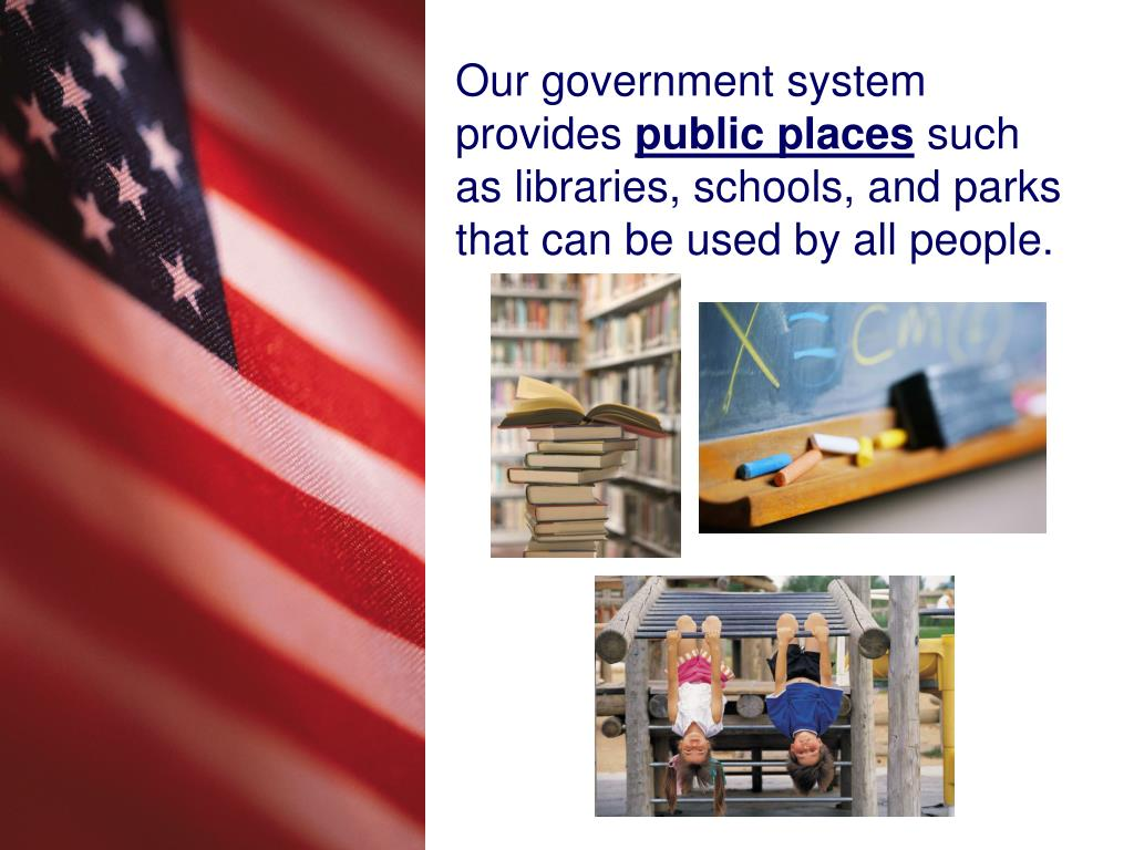 Our government system provides