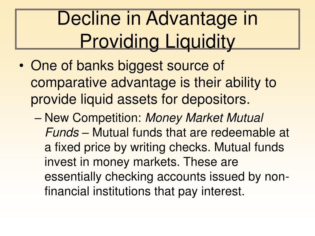 Decline in Advantage in Providing Liquidity