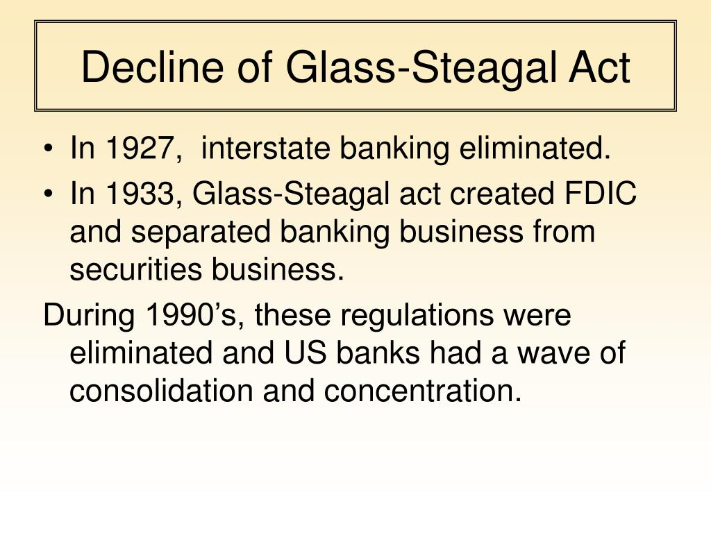 Decline of Glass-Steagal Act