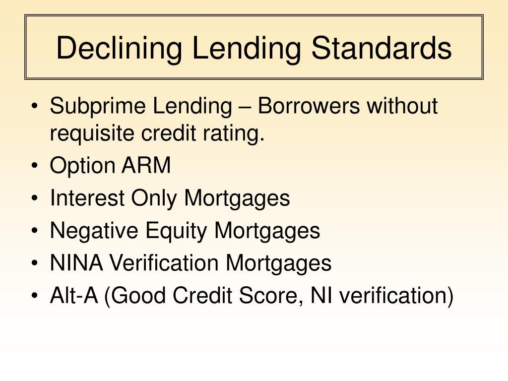 Declining Lending Standards