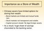 importance as a store of wealth