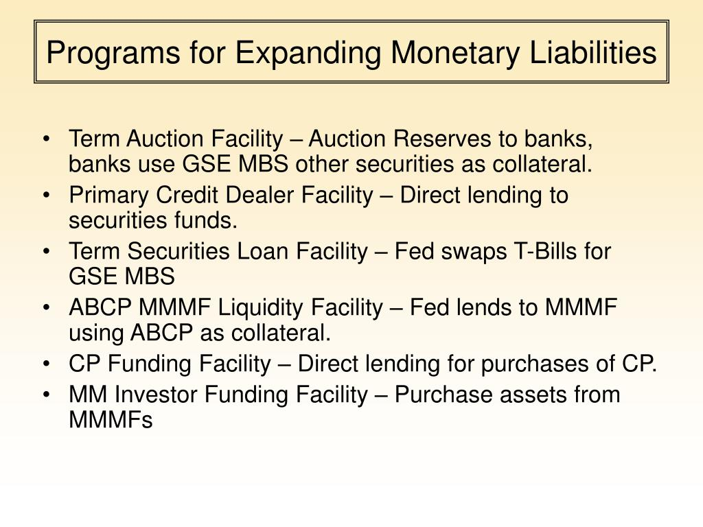Programs for Expanding Monetary Liabilities