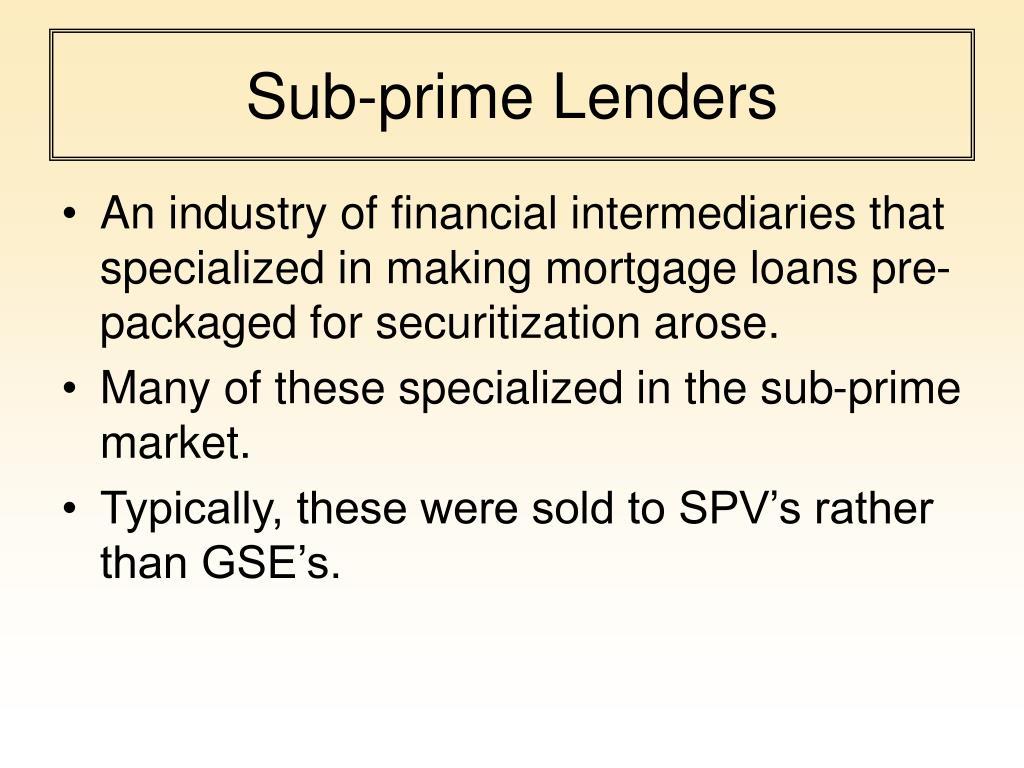 Sub-prime Lenders