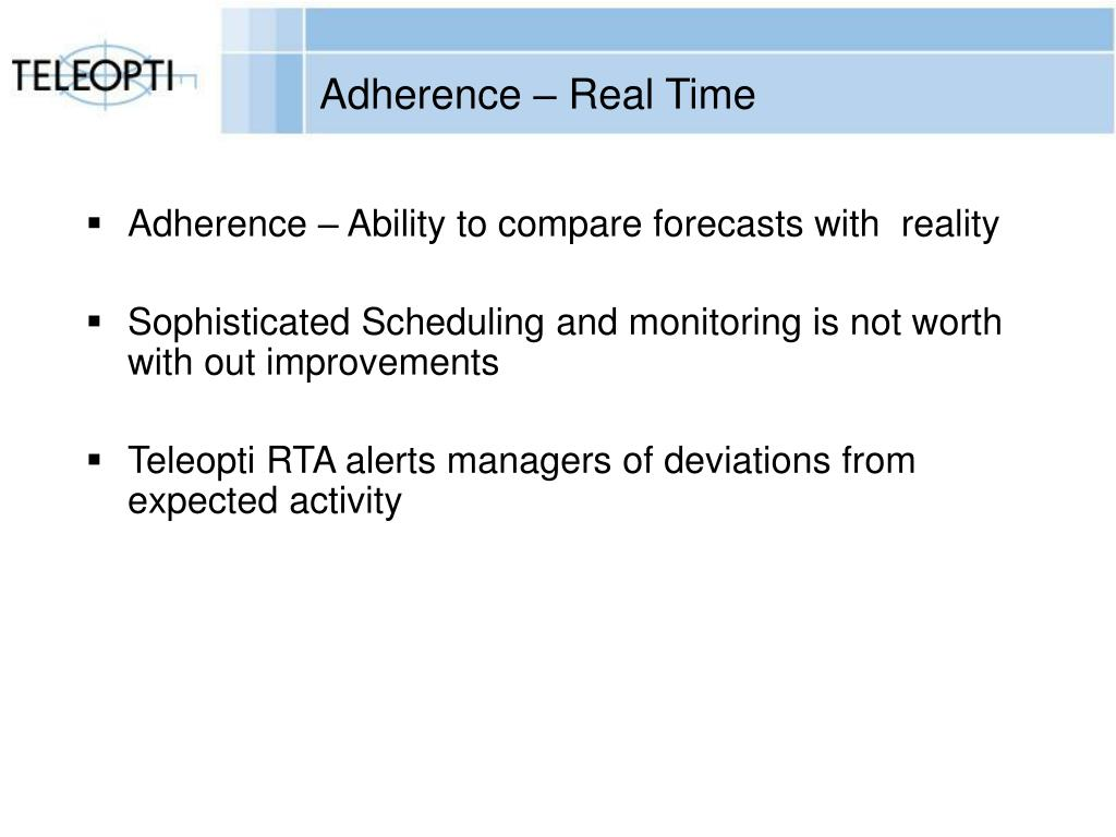 Adherence – Real Time