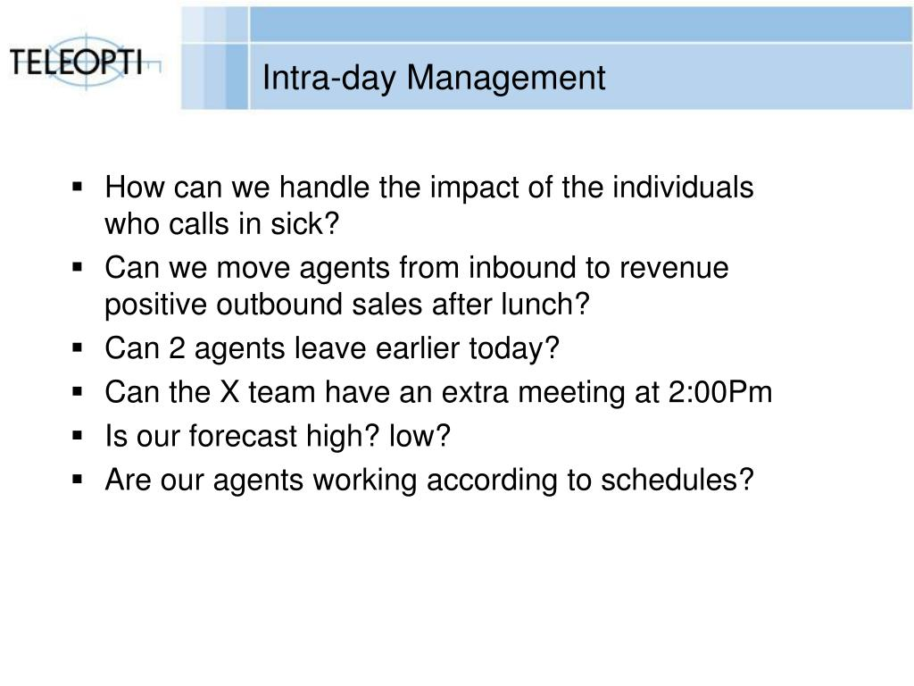 Intra-day Management