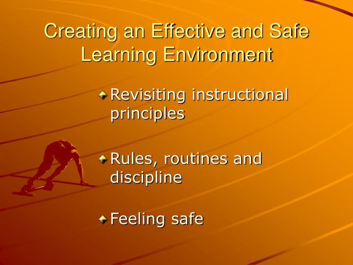 Creating an effective and safe learning environment2 l.jpg