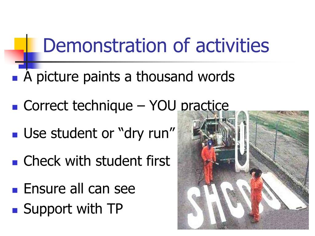 Demonstration of activities