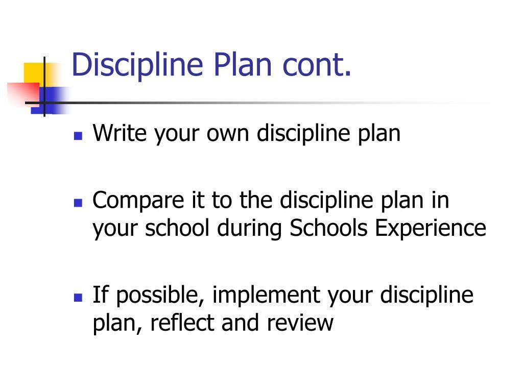 Discipline Plan cont.