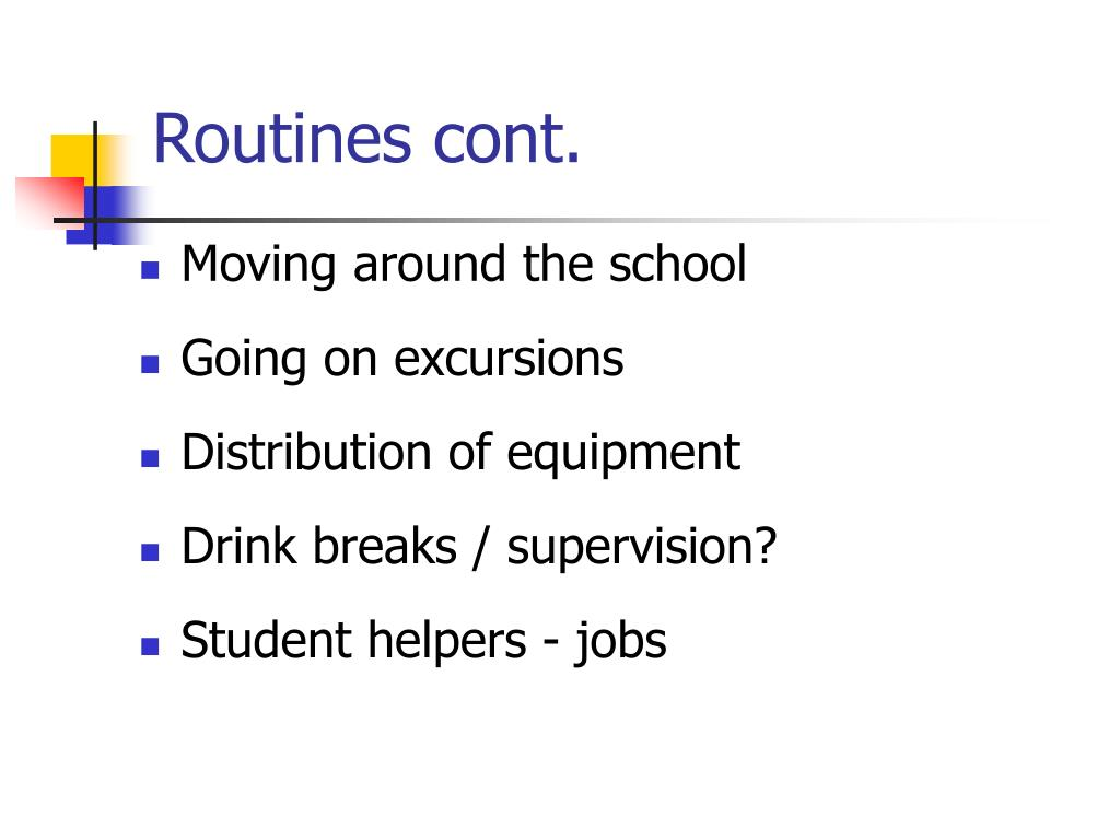 Routines cont.