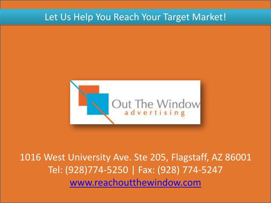 Let Us Help You Reach Your Target Market!