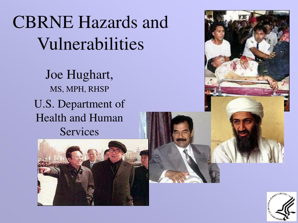 CBRNE Hazards and Vulnerabilities