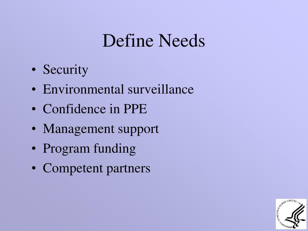 Define Needs