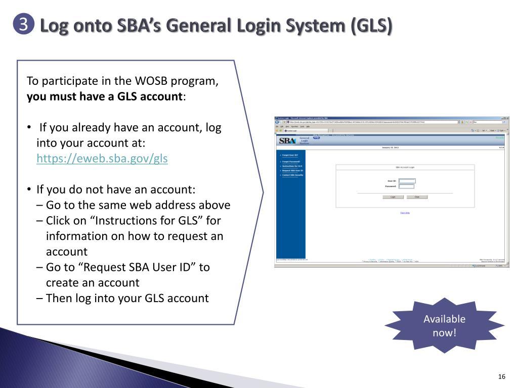 Log onto SBA's General Login System (GLS)