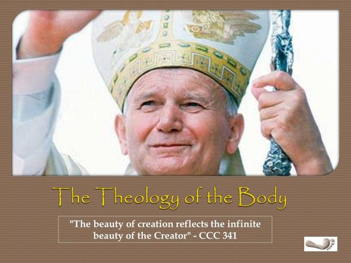 The theology of the body l.jpg