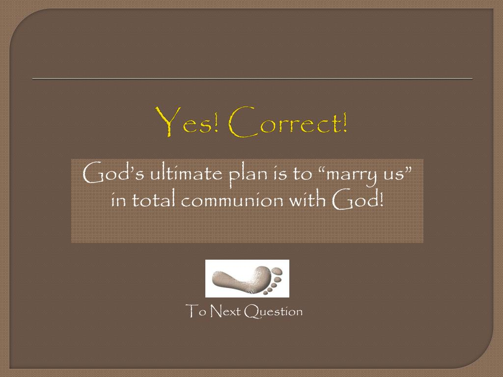 Yes! Correct!