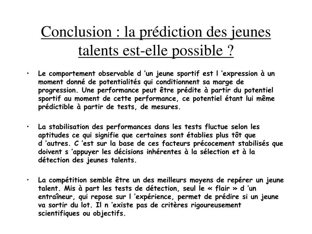 Conclusion : la prédiction des jeunes talents est-elle possible ?