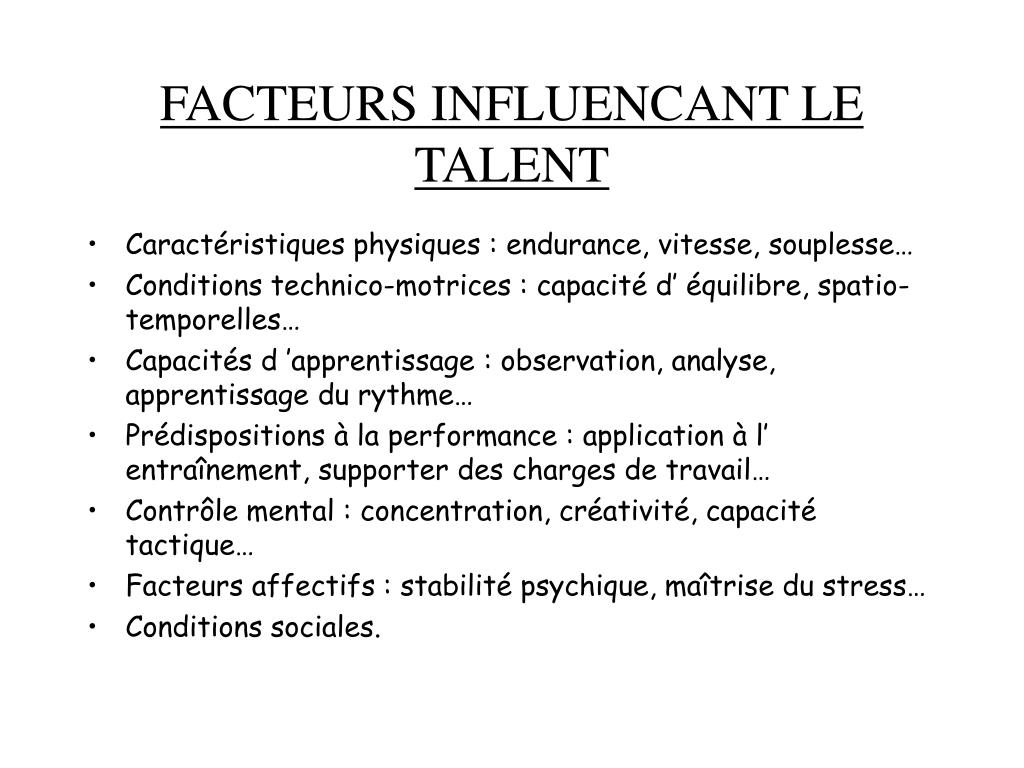 FACTEURS INFLUENCANT LE TALENT