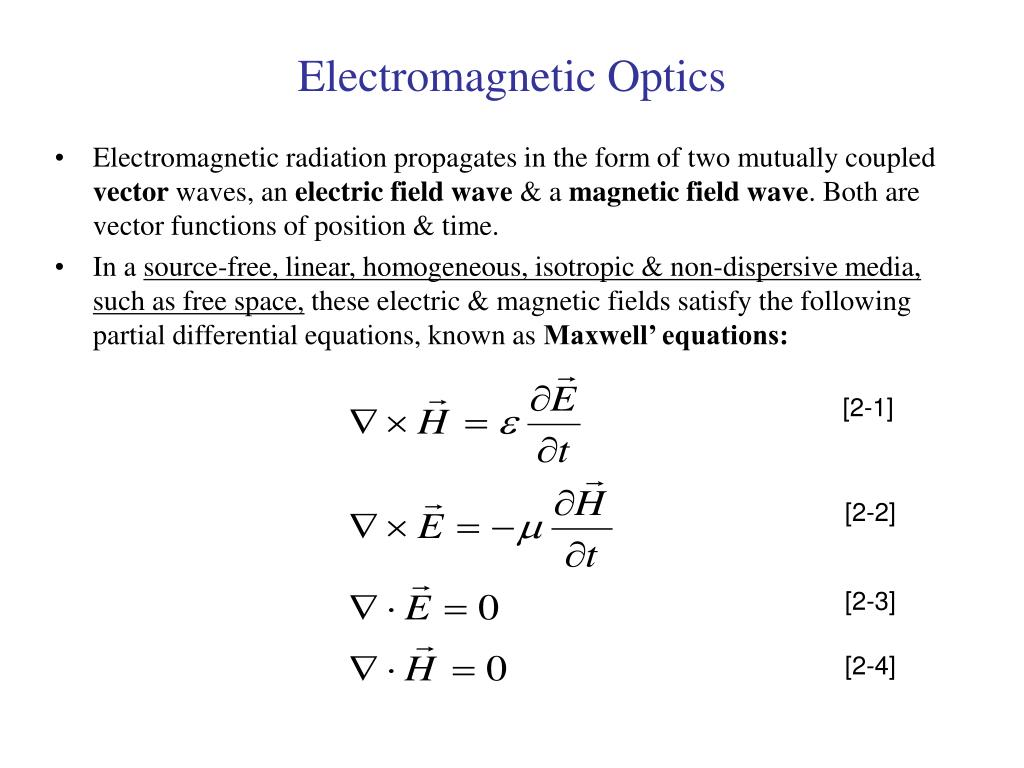 Electromagnetic Optics