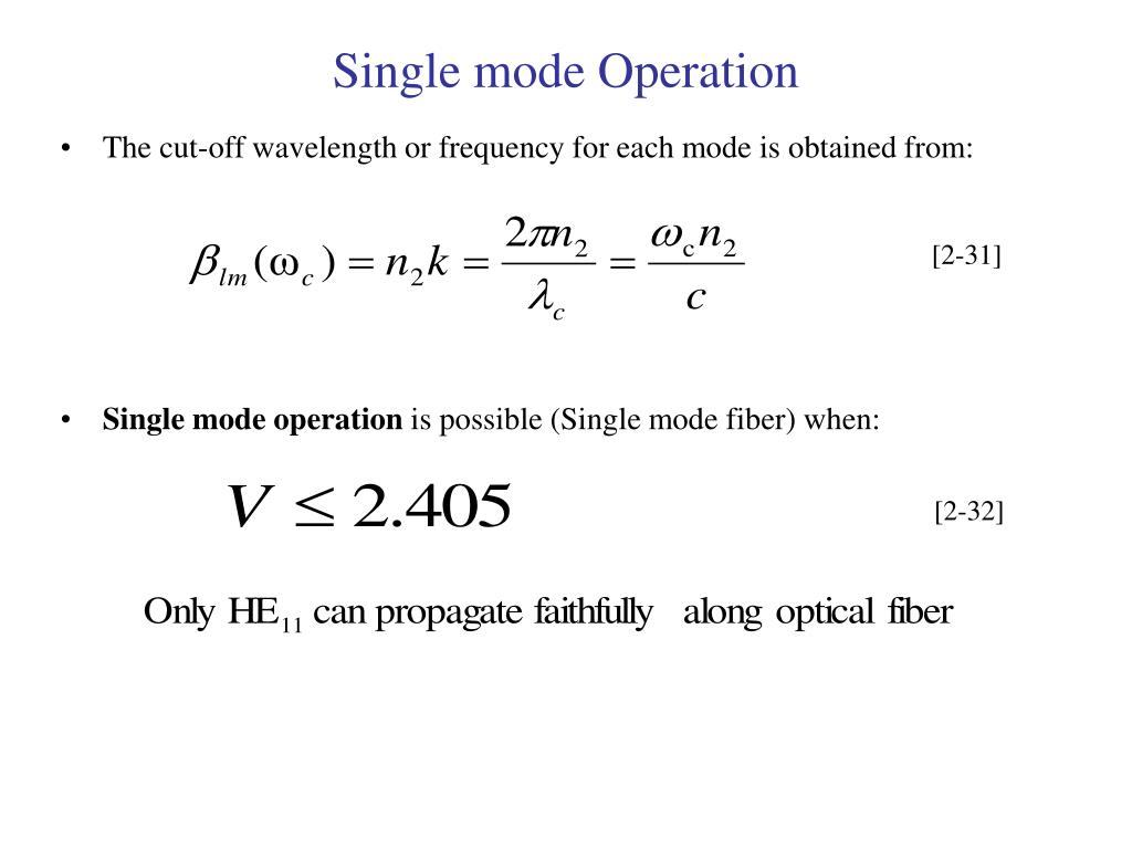 Single mode Operation