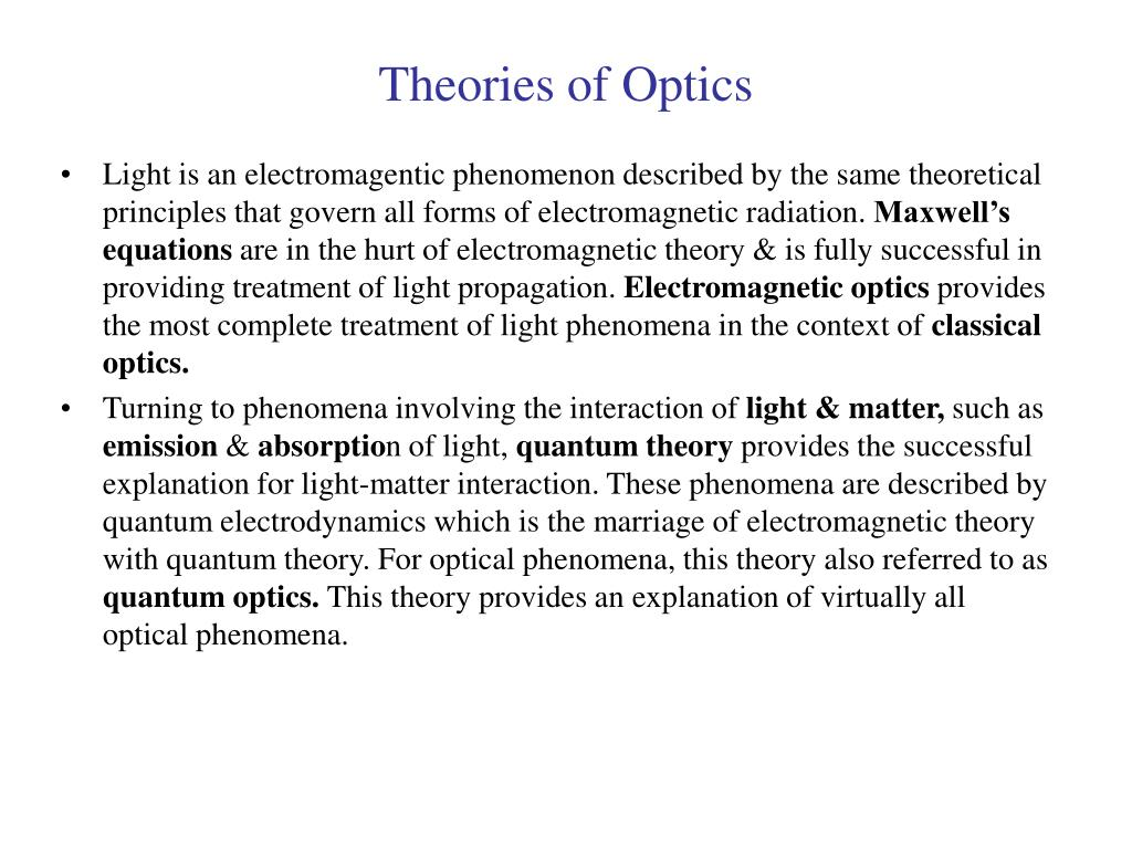 Theories of Optics