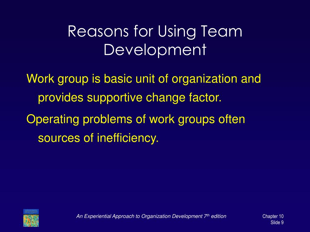 Reasons for Using Team Development