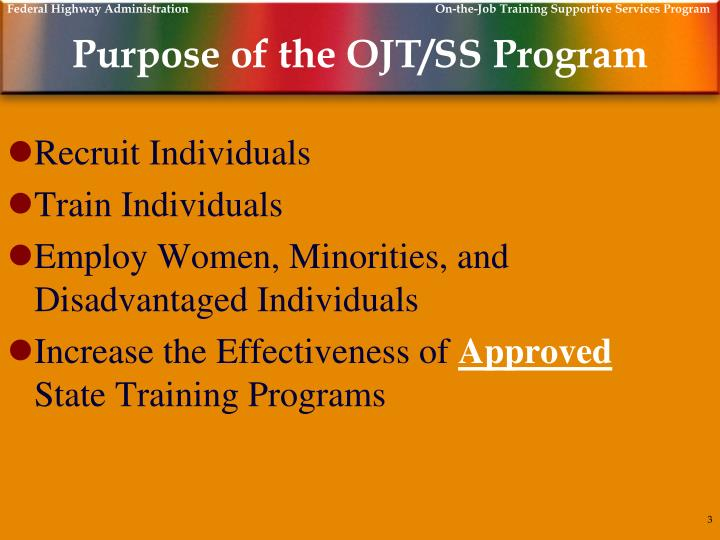 Purpose of the ojt ss program l.jpg
