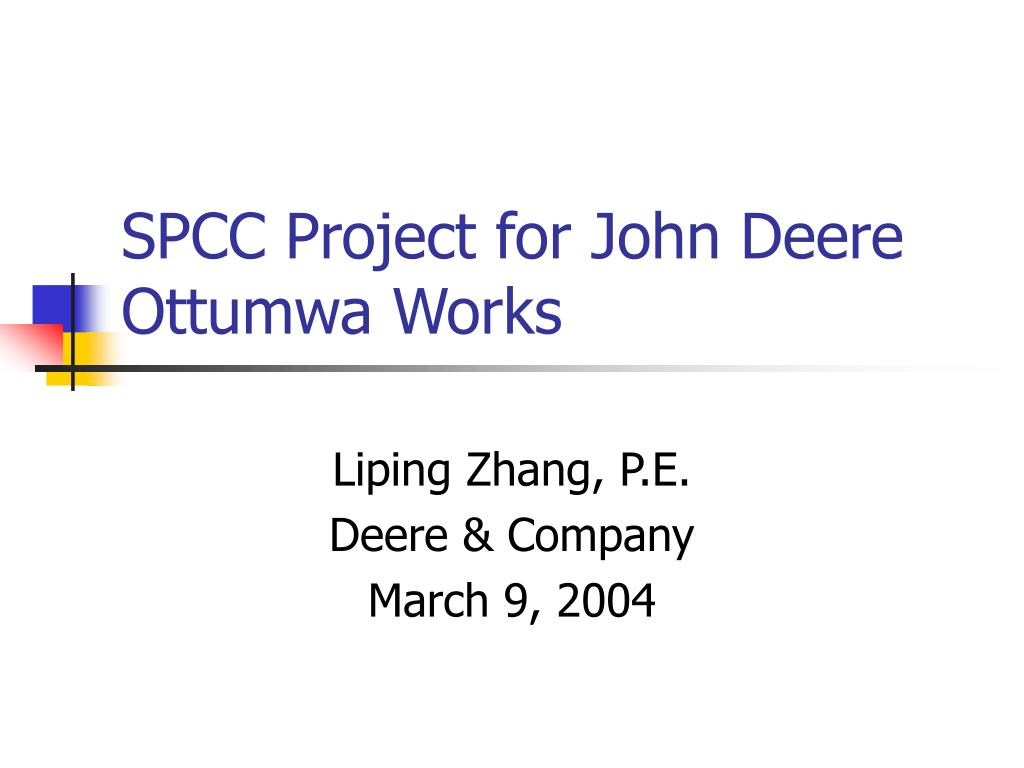 SPCC Project for John Deere Ottumwa Works