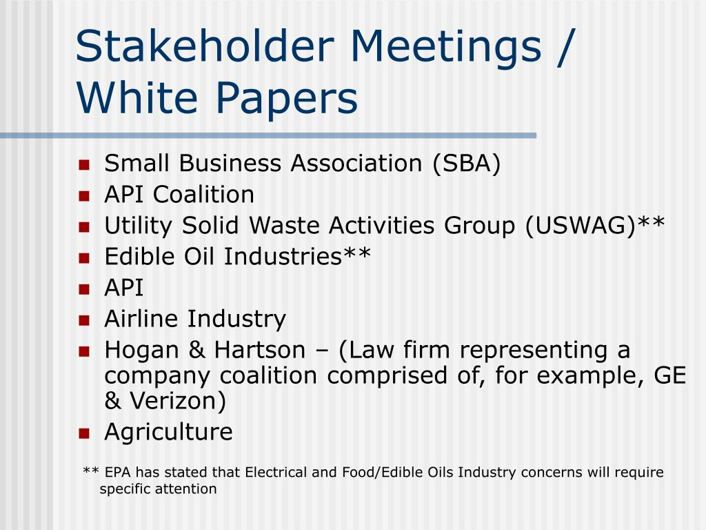 Stakeholder Meetings / White Papers