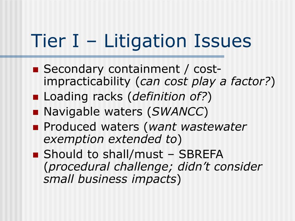 Tier I – Litigation Issues