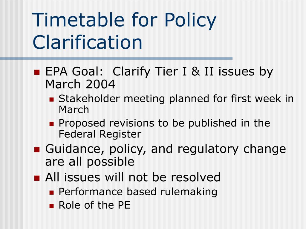 Timetable for Policy Clarification