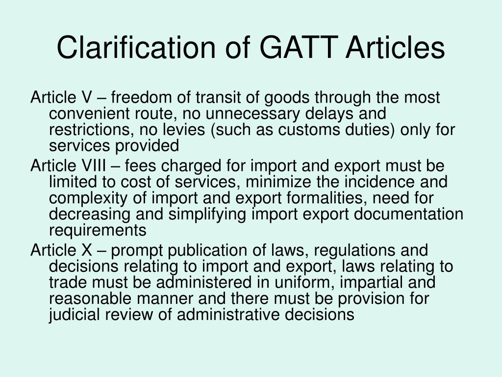 Clarification of GATT Articles