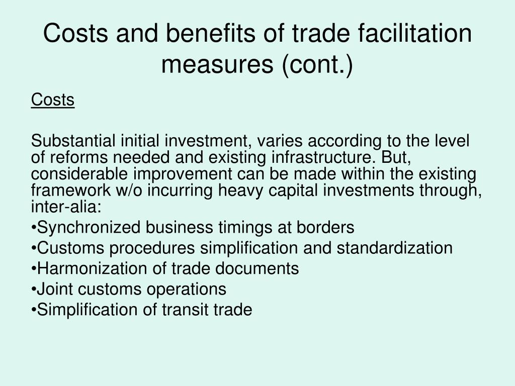 Costs and benefits of trade facilitation measures (cont.)