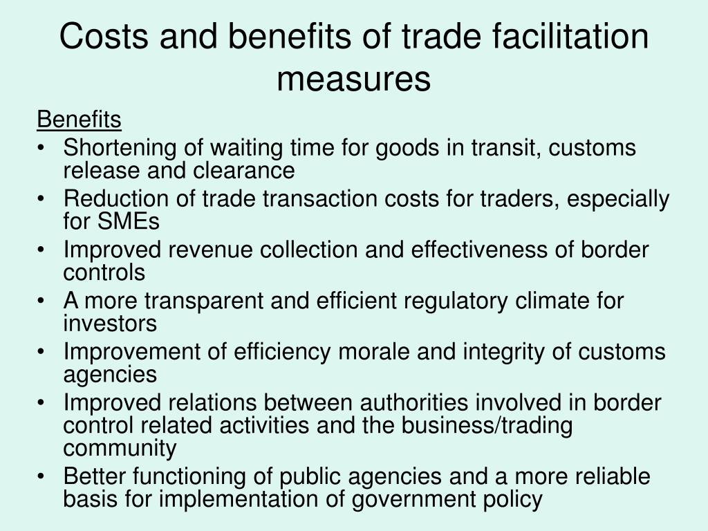 Costs and benefits of trade facilitation measures