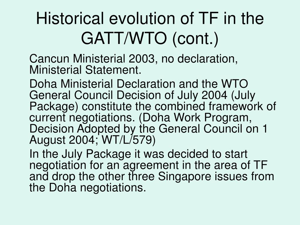 Historical evolution of TF in the GATT/WTO (cont.)
