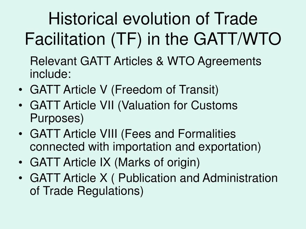 Historical evolution of Trade Facilitation (TF) in the GATT/WTO