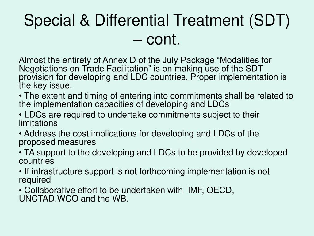 Special & Differential Treatment (SDT) – cont.