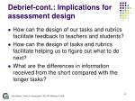 debrief cont implications for assessment design