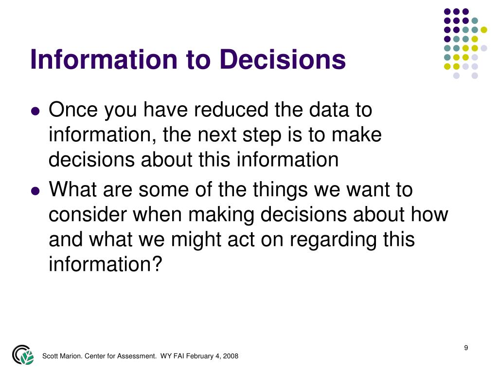 Information to Decisions
