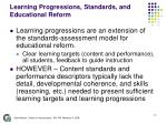 learning progressions standards and educational reform