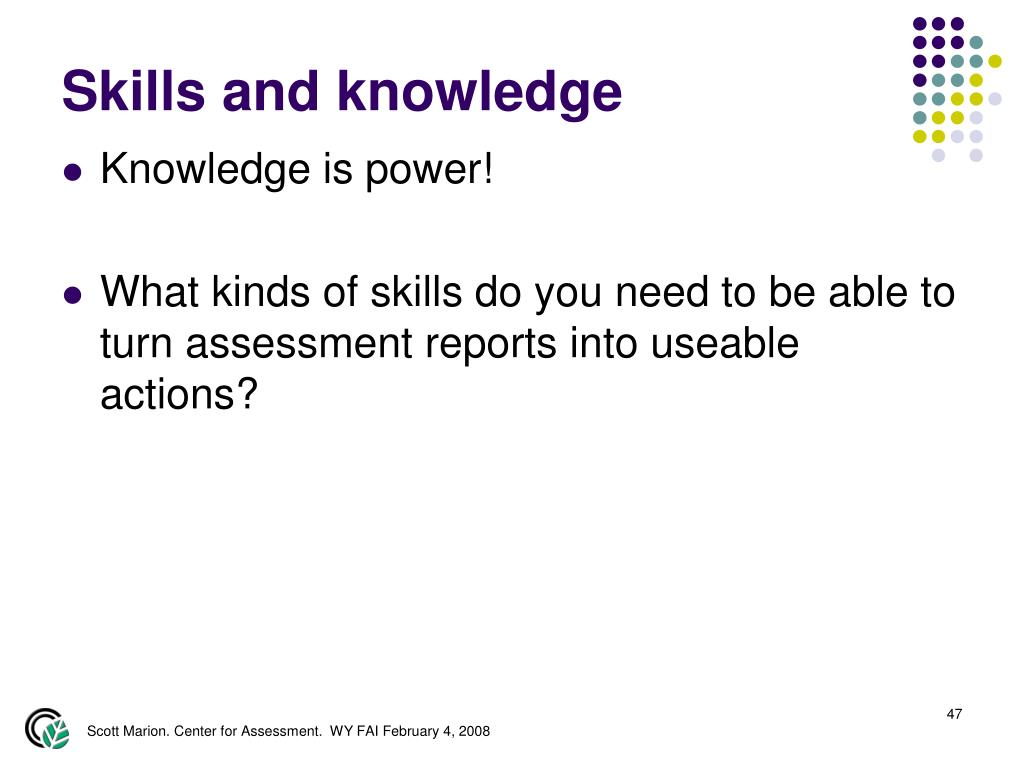 Skills and knowledge