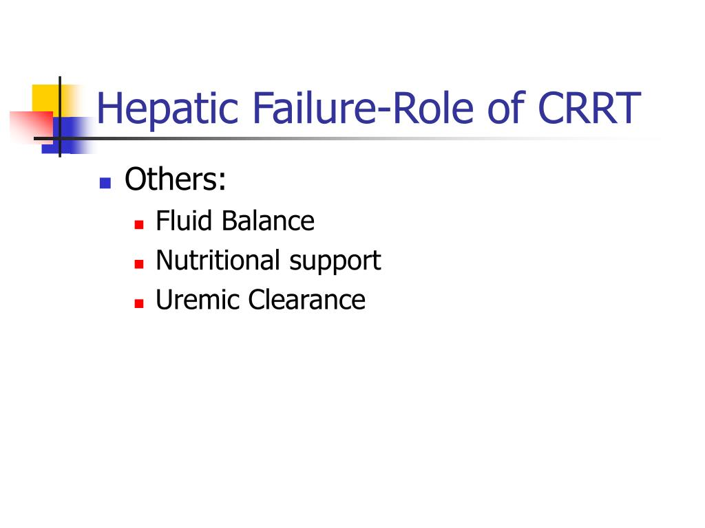 Hepatic Failure-Role of CRRT