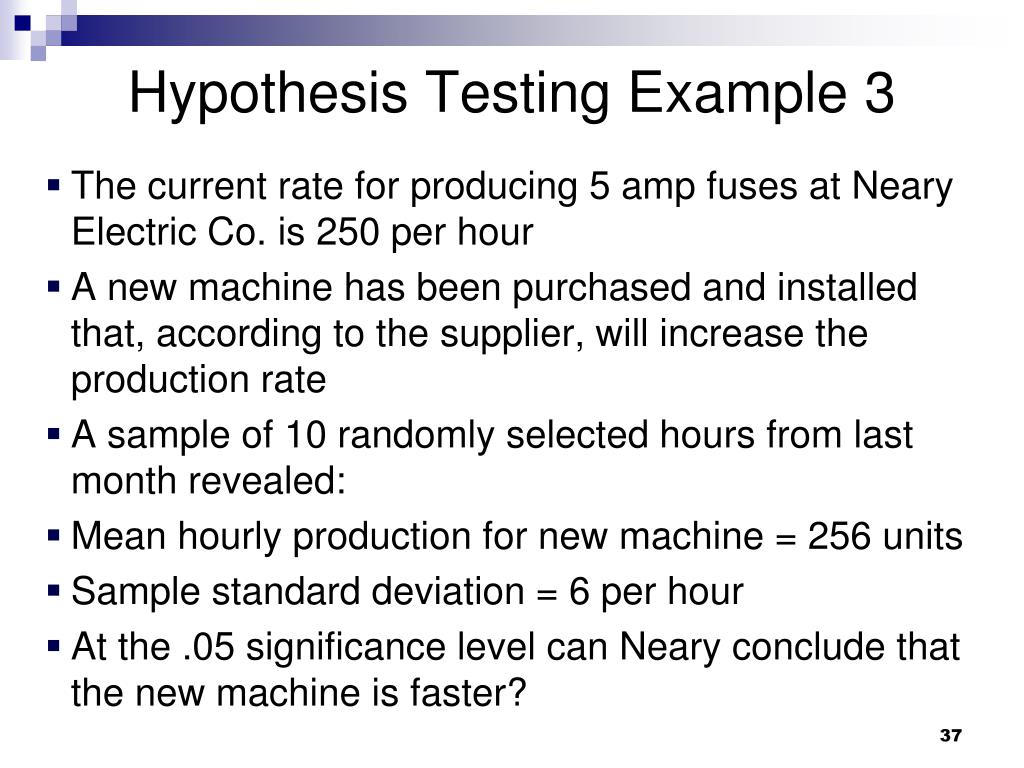 Hypothesis Testing Example 3