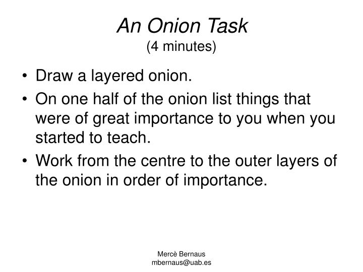 An onion task 4 minutes