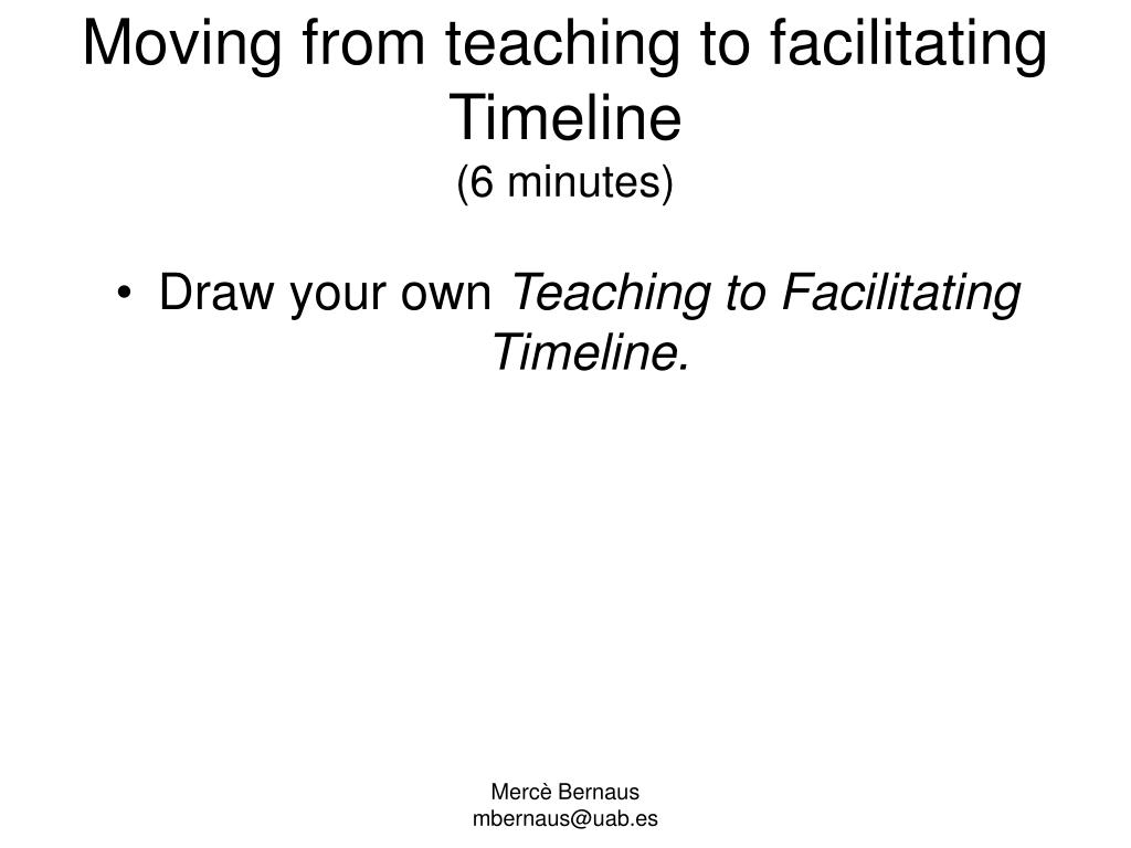 Moving from teaching to facilitating