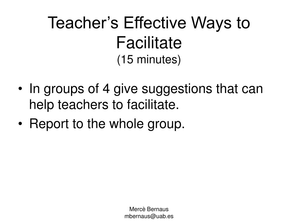 Teacher's Effective Ways to Facilitate