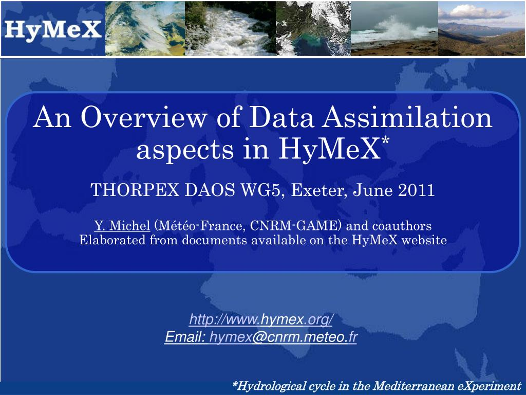 An Overview of Data Assimilation aspects in HyMeX