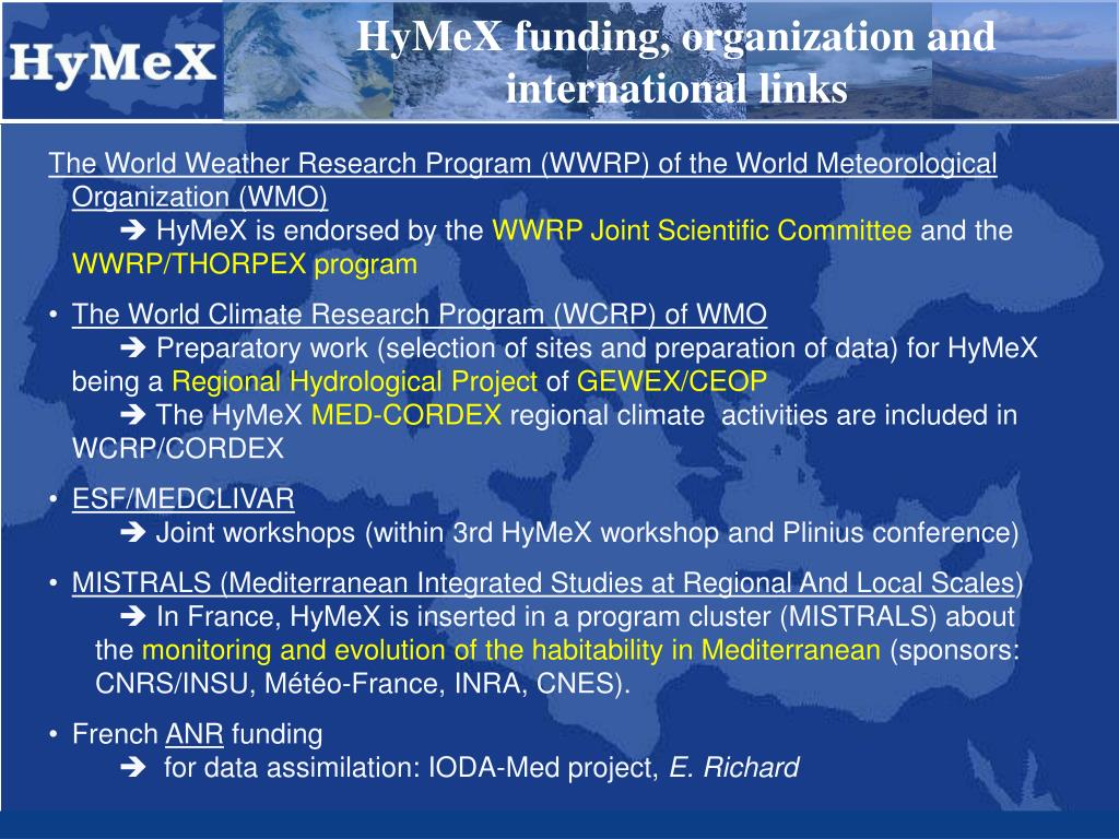 HyMeX funding, organization and international links
