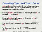 controlling type i and type ii errors