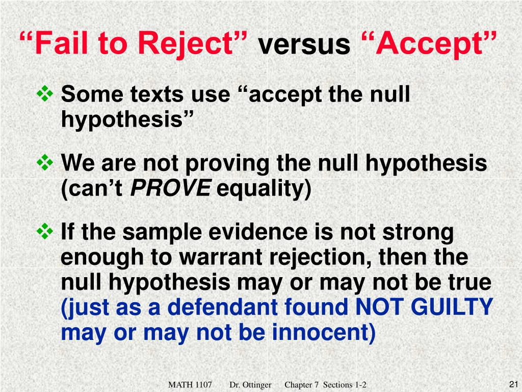 "Some texts use ""accept the null hypothesis"""