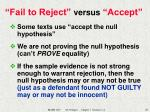 fail to reject versus accept